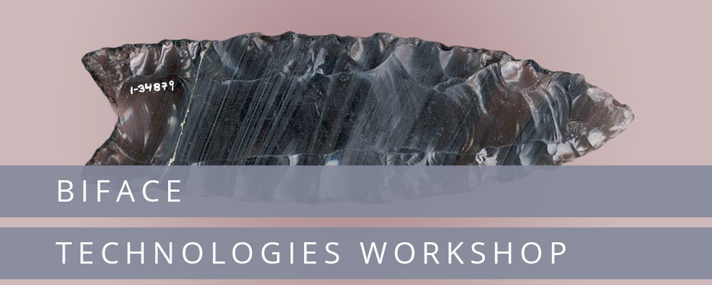 Biface Technologies Workshop